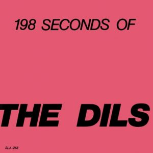 DILS, THE - Class War / Mr Big (SG,RE Munster|Dangerhouse 1977,2016)