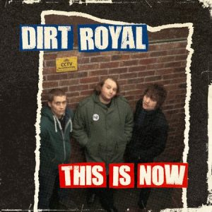 DIRT ROYAL - This Is Now (LP Time For Action 2014)