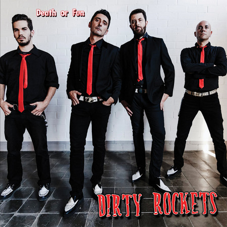 DIRTY ROCKETS - Death Or Fun (LP Clifford 2016)