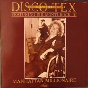 DISCO TEX & THE SEX-O-LETTES - Manhattan Millionaire (LP Chelsea 1976)