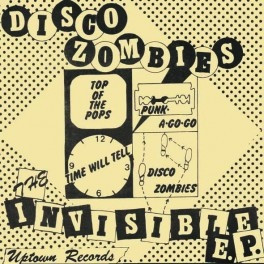 DISCO ZOMBIES - The Invisible EP (EP,RE Paramecium 1979,2015)