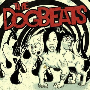 DOGBEATS, THE - Last Generation (EP Devil Records,Rufus Recordings 2013)