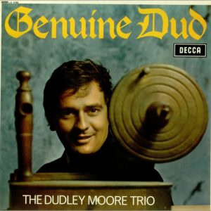 DUDLEY MOORE TRIO, THE - Genuine Dud (LP Decca 1966)
