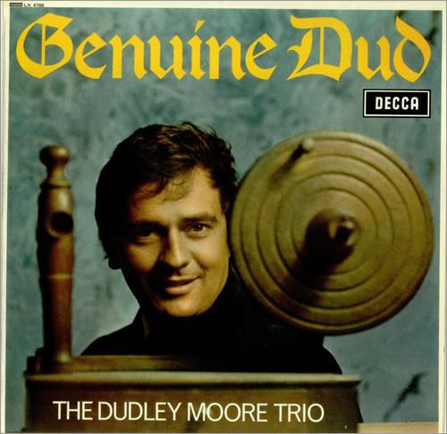 DUDLEY MOORE TRIO, THE – Genuine Dud (LP Decca 1966) 1