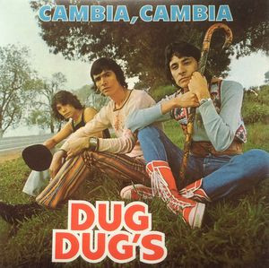 DUG DUG'S - Cambia Cambia (LP,RE,Col 111 Records 1975,2015)