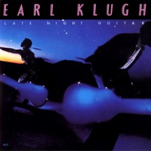 EARL KLUGH - Late Night Guitar (LP Liberty 1980)