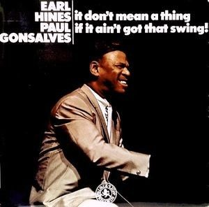 EARL HINES & PAUL GONSALVES - It Don't Mean a Thing if it Ain't Got That Swing! (LP Black Lion Discophon  1976)