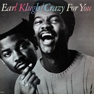 EARL KLUGH - Crazy For You (LP Liberty 1981)