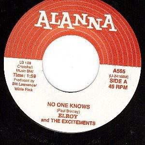 ELROY AND THE EXCITEMENTS - No One Knows / My Love Will Never Die (SG,RE Alanna 1961)
