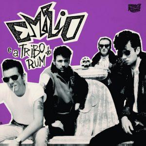 EMILIO E A TRIBO DO RUM - Emilio e a Tribo do Rum (LP Groovie 2016)