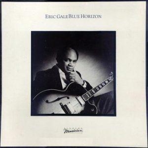 ERIC GALE - Blue Horizon (LP Elektra Musician  1982)