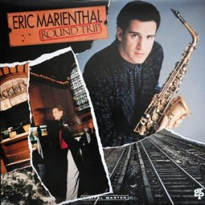 ERIC MARIENTHAL - Round Trip (LP GRP 1989)