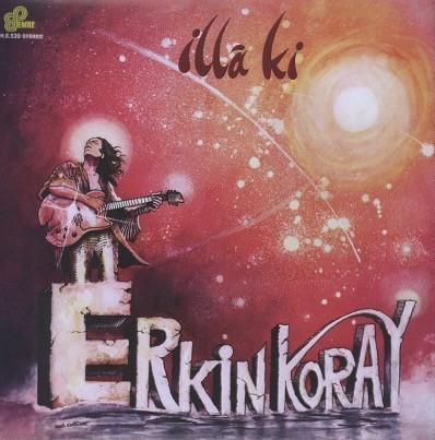 ERKIN KORAY - illá ki (LP,RE Emre 1983,2013)