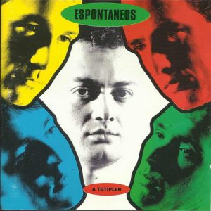 ESPONTANEOS - A Tutiplen (LP Epic 1991)