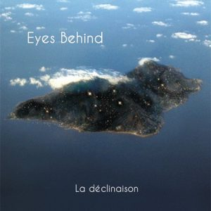 EYES BEHIND - La Declinaison (LP,Mini Jeet Kune 2011)
