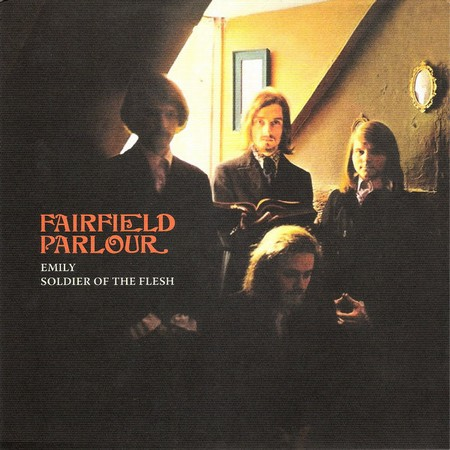 FAIRFIELD PARLOUR - Emily / Soldier of the Flesh (SG You Are The Cosmos 2014)