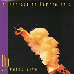 FANTASTICO HOMBRE BALA, EL - En Carne Viva EP (EP,Promo EMI 1995)