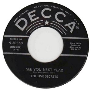 FIVE SECRETS, THE - Queen Bee / See You Next Year (SG,RE Decca 1957)