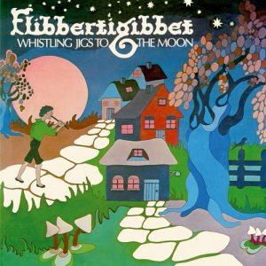 FLIBBERTIGIBBET - Whistling Jigs To The Moon (LP,RE Sommor 1978,2018)