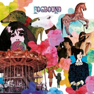 FOGBOUND - Fogbound (LP,RP The John Colby Sect 2017)