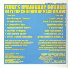 FORD'S IMAGINARY INFERNO - Meet The Children Of Make-Believe (LP,Blue Excalibur Music Group 2004)