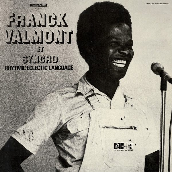 FRANCK VALMONT - Et Syncro Rhytmic Eclectic Language (LP,GF,RE Sommor 1976,2019)
