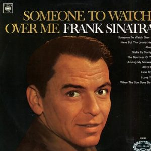 FRANK SINATRA - Someone to Watch Over Me (LP,Comp CBS Hallmark 1968)