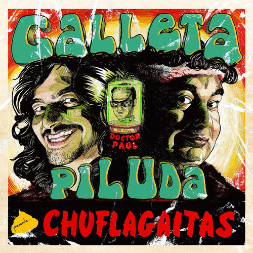 GALLETA PILUDA - Chuflagaitas (LP Discos Precolombino 2017)
