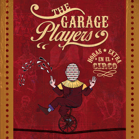 GARAGE PLAYERS, THE - Horas Extra En El Circo (EP Clifford 2015)