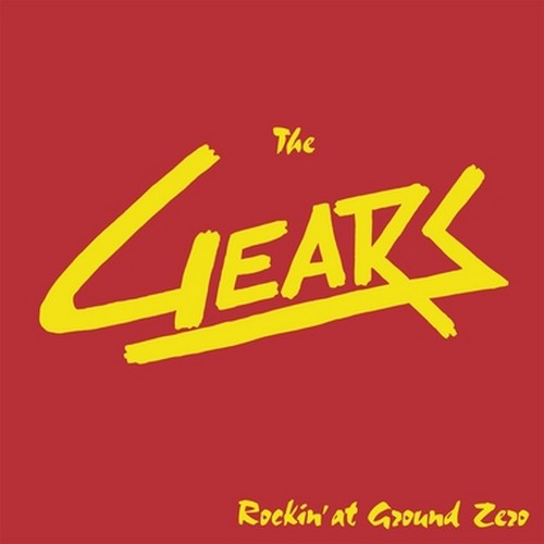 GEARS, THE - Rockin' at Ground Zero (LP,RE Munster Records 1980,2018)