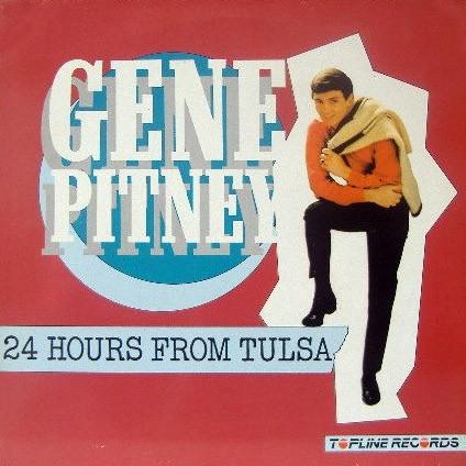 GENE PITNEY – 24 Hours From Tulsa (LP,Comp Topline 1985) 1