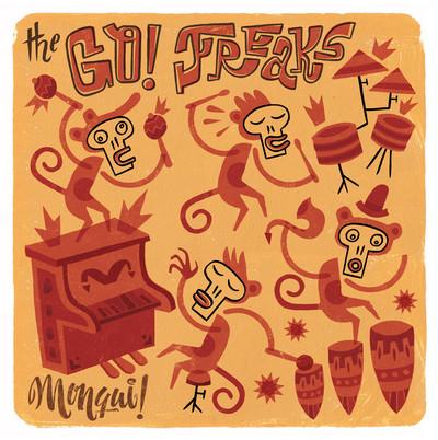 GO! FREAKS, THE - Monqui! (SG Cabanyal Soul 2011)