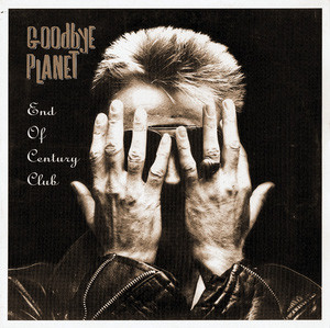 GOODBYE PLANET - End Of Century Club (EP Munster 1995)