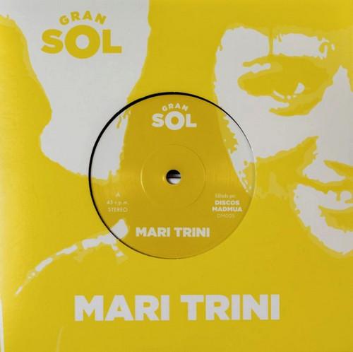 GRAN SOL - Mari Trini (SG Discos Madmua 2019)