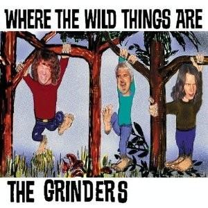 GRINDERS, THE - Where The Wild Things Are (CD Garage-Pop 2004)