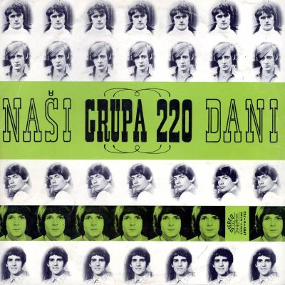 GRUPA 220 - Naši Dani (LP,RE Jugoton 1968,2012)