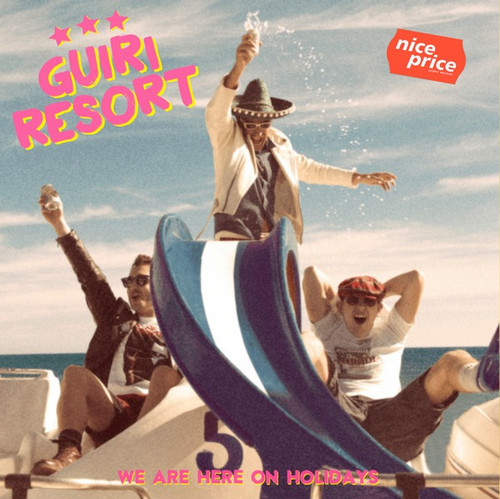 GUIRI RESORT – We Are Here On Holidays (EP Devil Records 2017) 1