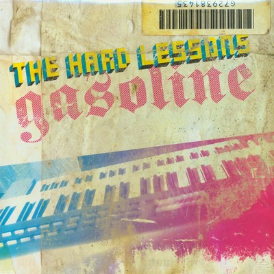 HARD LESSONS, THE - Gasoline (LP No Fun 2005)