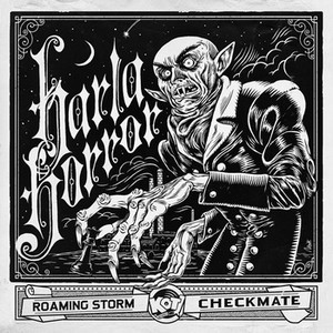 HARLA HORROR - Roaming Storm / Checkmate (SG KOTJ 2013)