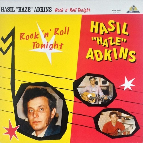 HASIL ADKINS - Rock 'n' Roll Tonight (LP Dee Jay Jamboree 1984)
