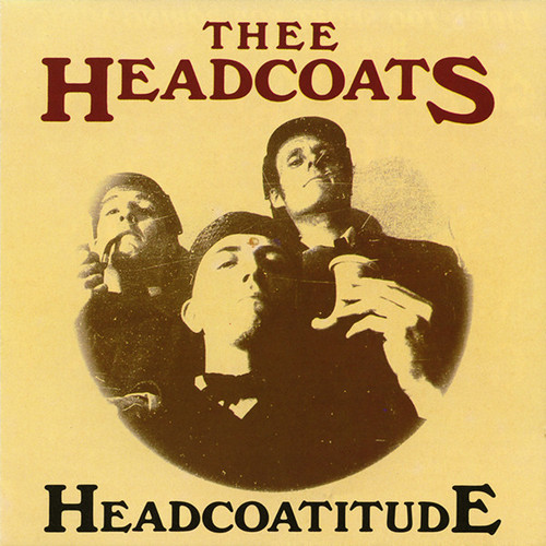 HEADCOATS, THEE - Headcoatitude (LP,RE Get Hip 1991)