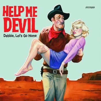HELP ME DEVIL - Debbie, Let's Go Home (SG Folc 2015)