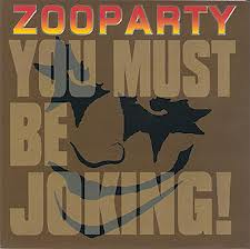 ZOOPARTY - You Must Be Joking (LP Devil Records )