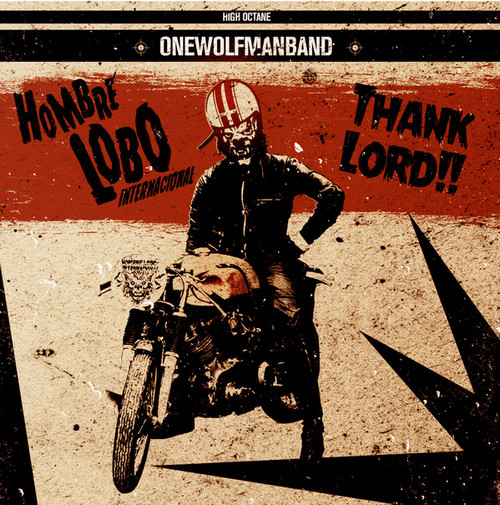 HOMBRE LOBO INTERNACIONAL - Thank Lord!! (EP Family Spree Recordings 2017)