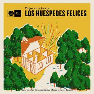 HUESPEDES FELICES, LOS - Viajes En Color (EP Clifford 2014)