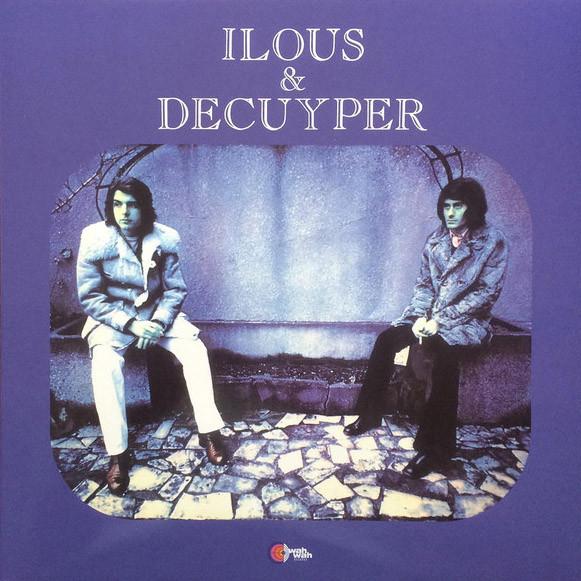 ILOUS & DECUYPER - Ilous & Decuyper (LP,GF+SG,RE Wah Wah 1972,2011)