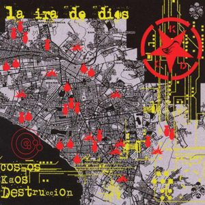 IRA DE DIOS, LA - Cosmos Kaos Destruccion (LP,GF World In Sound 2008)