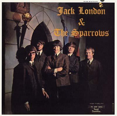 JACK LONDON & THE SPARROWS - Jack London & The Sparrows (LP,RE Sweet Dandelion 1965,2011)