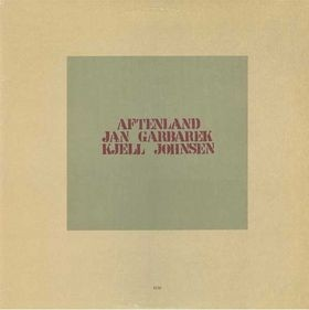 JAN GARBAREK & KJELL JOHNSEN - Aftenland (LP ECM  1981)