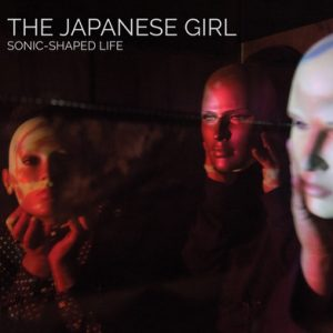 JAPANESE GIRL, THE - Sonic-Shaped Life (LP Munster 2015)